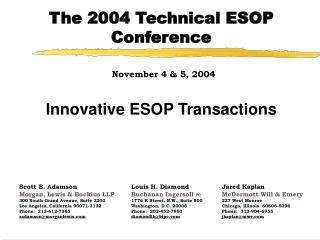 The 2004 Technical ESOP Conference November 4 & 5, 2004