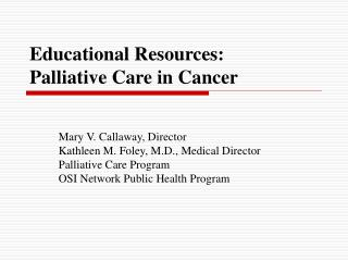 Educational Resources: Palliative Care in Cancer