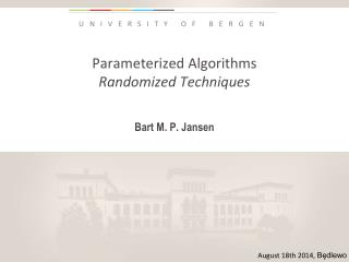Parameterized Algorithms Randomized Techniques