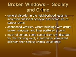 Broken Windows –  Society and Crime