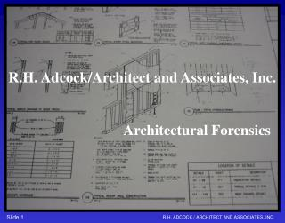 R.H. Adcock/Architect and Associates, Inc.                               Architectural Fore