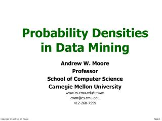 Probability Densities in Data Mining