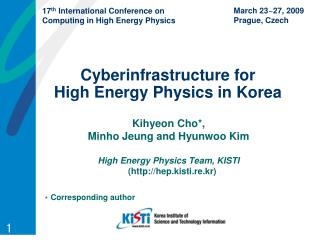 Cyberinfrastructure for  High Energy Physics in Korea