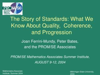 The Story of Standards: What We Know About Quality,  Coherence, and Progression
