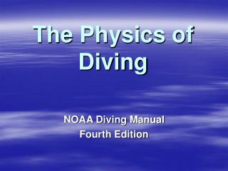 The Physics of Diving