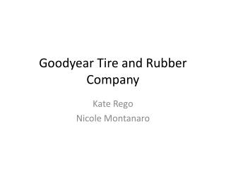 goodyear tire and rubber company marketing channel strategy Goodyear tires case study analysis marketing - goodyear tire and rubber company -this change in channel selection by goodyear gy¡¯s marketing strategy.