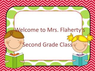 Welcome to Mrs. Flaherty's