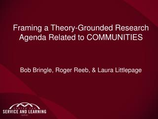 Framing a Theory-Grounded Research Agenda Related to  COMMUNITIES