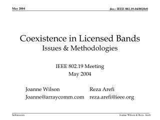 Coexistence in Licensed Bands Issues & Methodologies