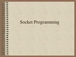 Socket Programming