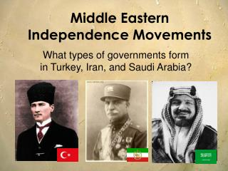 Middle Eastern Independence Movements
