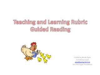 Teaching and Learning Rubric Guided Reading