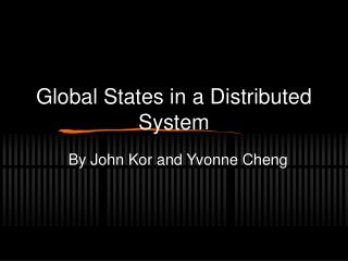 Global States in a Distributed System
