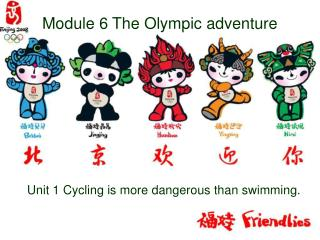 Module 6 The Olympic adventure