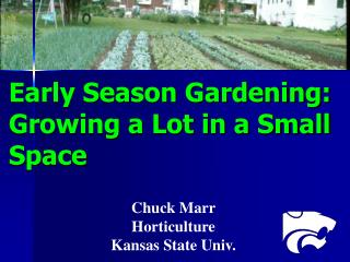 Early Season Gardening: Growing a Lot in a Small Space