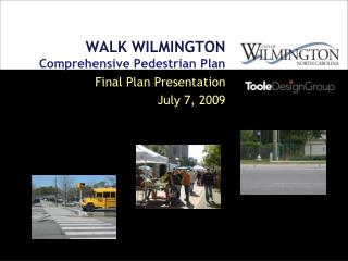 WALK WILMINGTON Comprehensive Pedestrian Plan