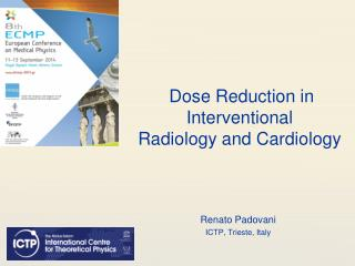 Dose Reduction in Interventional  Radiology  and  Cardiology