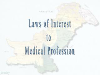 Laws of Interest to  Medical Profession