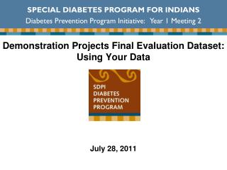Demonstration Projects Final Evaluation Dataset: Using Your Data