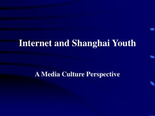 Internet and Shanghai Youth