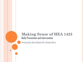 Making Sense of HEA 1423 Bully Prevention and Intervention