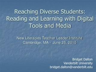 Reaching Diverse Students:  Reading and Learning with Digital Tools and Media