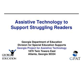Assistive Technology to Support Struggling Readers