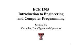 ECE 1305 Introduction to Engineering and Computer Programming