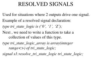 RESOLVED SIGNALS