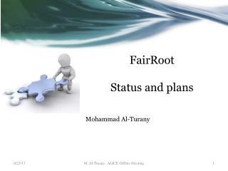 FairRoot Status and plans