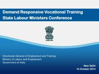Demand Responsive Vocational Training State Labour Ministers Conference