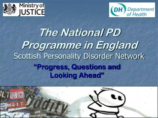 The National PD Programme in England Scottish Personality Disorder Network