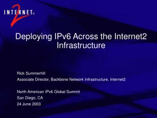 Deploying IPv6 Across the Internet2 Infrastructure