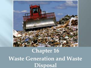 Chapter 16 Waste Generation and Waste Disposal