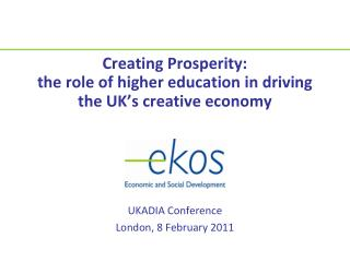 Creating Prosperity:  the role of higher education in driving the UK's creative economy