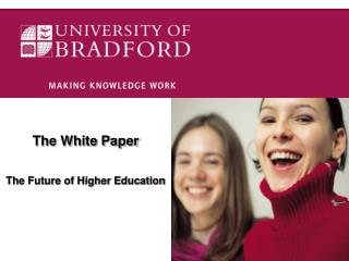 The White Paper The Future of Higher Education