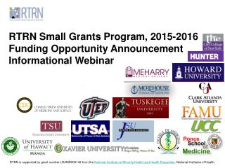 RTRN Small Grants  Program,  2015-2016 Funding Opportunity Announcement Informational Webinar