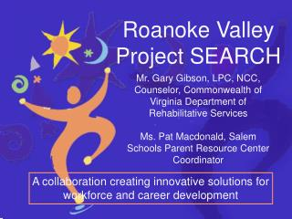 Roanoke Valley Project SEARCH
