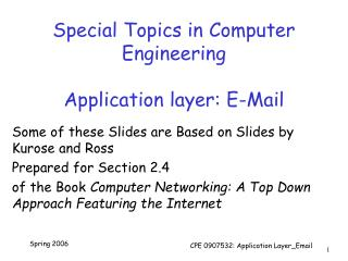 Special Topics in Computer Engineering Application layer: E-Mail