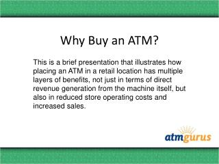 Why Buy an ATM