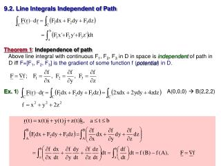 9.2. Line Integrals Independent of Path Theorem 1 :  Independence of path
