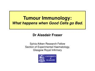 Tumour Immunology: What happens when Good Cells go Bad.