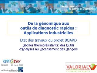 De la g nomique aux  outils de diagnostic rapides : Applications industrielles