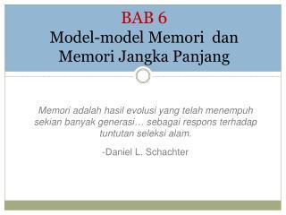 BAB 6 Model-model Memori  dan Memori Jangka Panjang