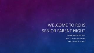 Welcome to RCHS Senior parent night