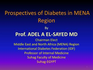 Prospectives  of Diabetes in MENA Region