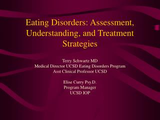 Eating Disorders: Assessment, Understanding, and Treatment Strategies