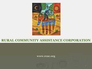 RURAL COMMUNITY ASSISTANCE CORPORATION rcac