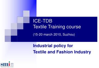 ICE-TDB Textile Training course ( 15-20 march 2010, Suzhou)