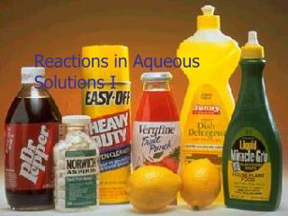 Reactions in Aqueous Solutions I